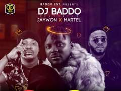 Dj Baddo - Down Down Ft Jaywon x Martel