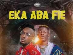 Opanka - Eka Aba Fie ft. Shatta Wale