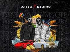 Dj TTB x Dj Zimo - Lifestyle Of TheRich & Famous
