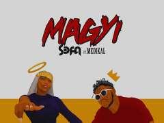 Sefa - Magyi ft. Medikal
