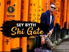 Sey Byth - Shi Gate
