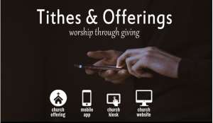 Offertory, Tithe Go Digital As Churches Introduce E-Payments---Part II