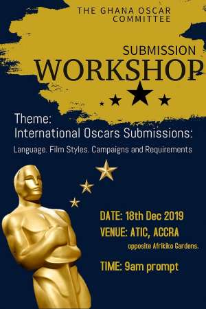 Ghana International Oscar Selection Committee Will Hold Its Annual Submission Workshop