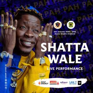 Shatta Wale To Perform At Kotoko & Legon Cities Clash On Friday