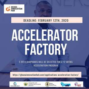 The Acceleration Factory Of The Ghana Innovation Hub Launches Call For Applications For Tech Companies
