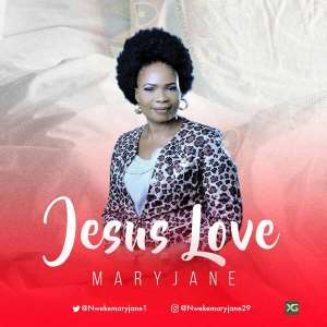 Music:  MaryJane – Jesus Love