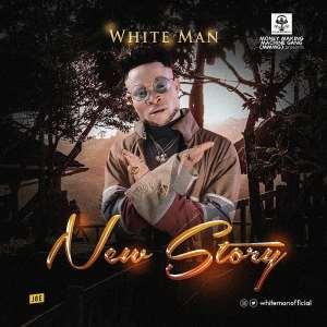 New Music: White Man - New Story