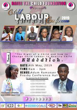 Child Labour Conference 2019: Changing Child Labour to Quality Child Education.