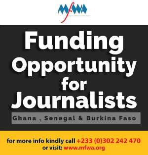Funding Opportunity For Journalists In Burkina-Faso, Ghana And Senegal