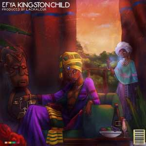 "Efya Drops Second Single ""KINGSTON CHILD"" Ahead Of Upcoming EP"