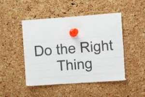 Do What is Right to Avoid Undeserved Surprises in Life