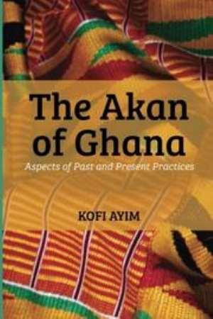 The Akan Of Ghana