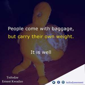 People Come With Baggage But Carry Their Own Weight