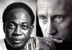 The late Kwame Nkrumah and Vladimir Putin