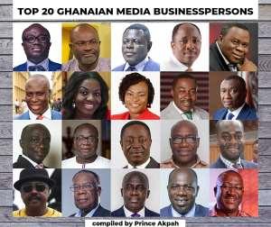 Meet the Top 20 Ghanaian Media Businesspersons