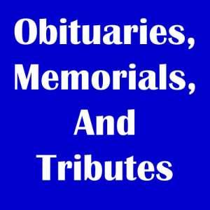 Obituaries, Memorials, And Tributes