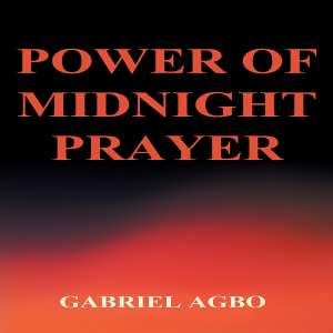 Book Review: The Power Of Midnight Prayer
