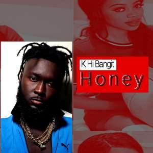 'Honey' By K-Hi Bangit