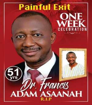 Tributes To Late Dr. Francis Adam Asaanah: A Good Man Once Lived In My Land!