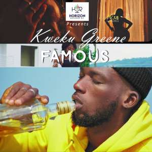 Kweku Greene Set To Release 'Famous' Official Video On Saturday
