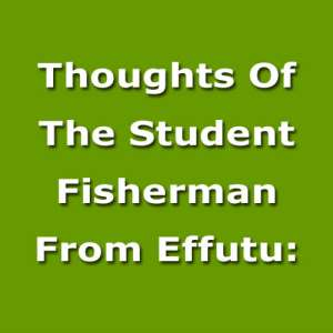 Thoughts Of The Student Fisherman From Effutu: We Must Collectively Fight Murder Before We 'collectively' Become Victims