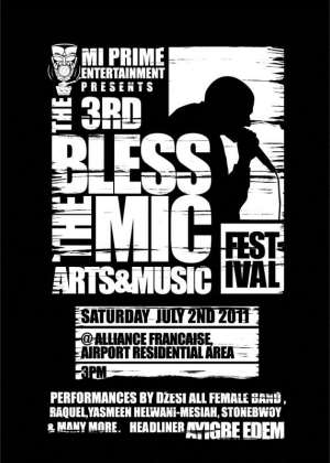BLESS THE MIC FESTIVAL SET FOR 2ND JULY
