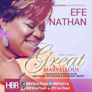 Efe Nathan Releases New Single ''Great And Marvellous''