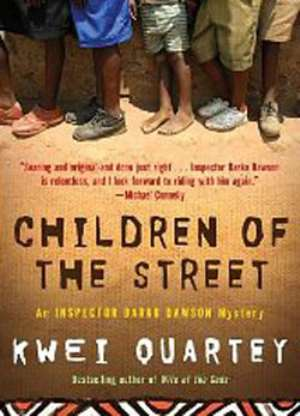 Inspector Dawson rides again – this time among the street children of Accra