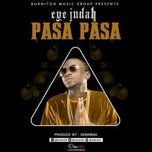 Music: Eye Judah (@Eyejudah) - Pasa Pasa (#Sweetness Riddim) [ Prod. By@Denswag ]