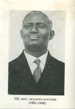 THE  HONOURABLE  AKILAGPA  SAWYERR – 1883-1948