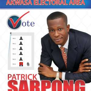 Elect Competent Assembly Members In The District Assembly Elections - Patrick Sarpong Tells Ghanaians