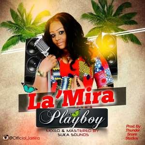 Music : La'mira [@Official_Lamira] -