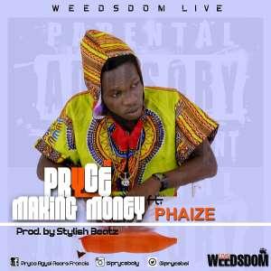 Music:: Pryce Boi - Making Money (ft. Phaize)(prod.by Stylish Beatz)