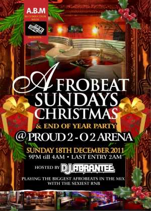 233Connect & DJ Abrantee presents Afrobeats Sundays Christmas end of year jam at Proud 2 inside 02Arena