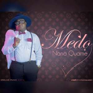 Music : Medo by Nana Quame