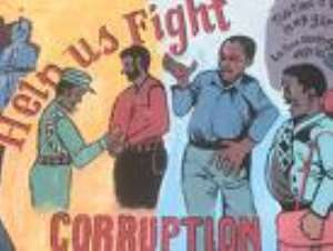 CORRUPTION IN GHANA; IS IT REAL OR A PERCEPTION?