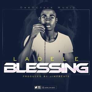 New Music: 'Blessing' - 'Ladele (@ladelemusic)