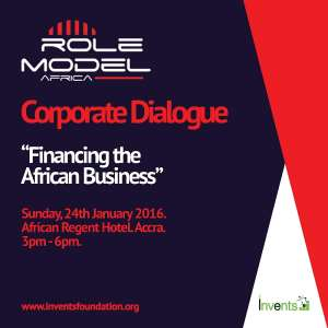 Role Model Africa Hosts Corporate Dialogue On Financing The African Business