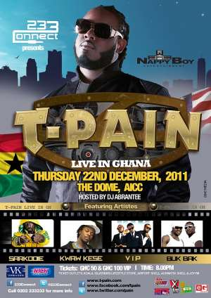 "233CONNECT PRESENTS ""T-PAIN LIVE IN GHANA"" ON THURSDAY DECEMBER 22ND"