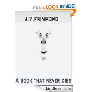 A BOOK THAT NEVER DIES Has Been Released