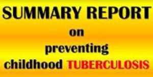Preventing Tuberculosis in Children in spotlight: REPORT