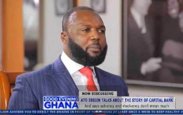 Ato Essien founded Capital Bank