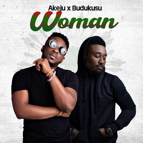 Trending Music VIDEO: Woman by Budukusu ft Akeju