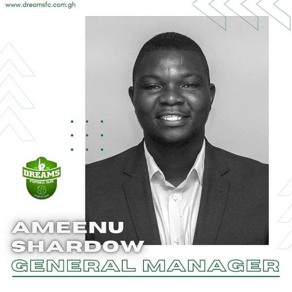 Ghana Premier League: Enterprising Ameenu Shadow Named Dreams FC General Manager