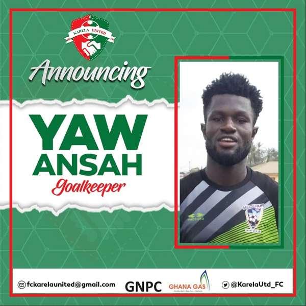 OFFICIAL: Karela Utd Complete Signing Of Goalkeeper Yaw Ansah