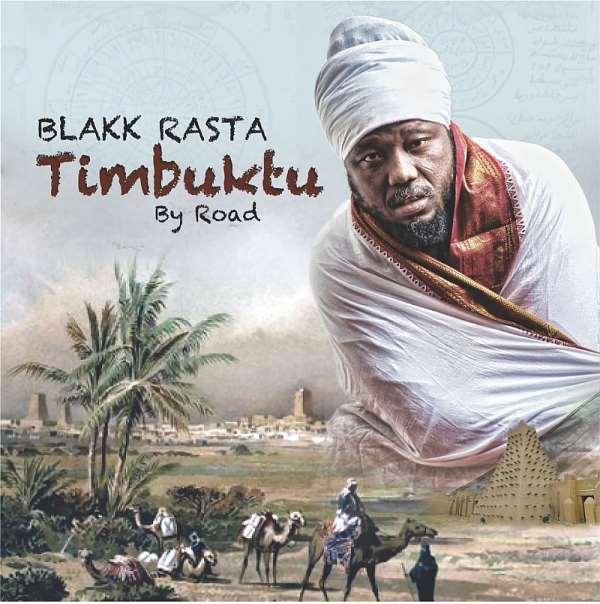 The Blakk Rasta Journal Ghana Never Had Found In Timbuktu