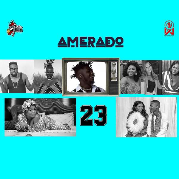 Amerado Announces New Single With Yeete Nsem Episode 23