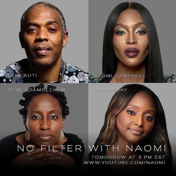 British International Superstar, Naomi Campbell In Endsars Conversation With Femi Kuti, Isha Sesay, Yemi Adamolekun On 'no Filter With Naomi'.