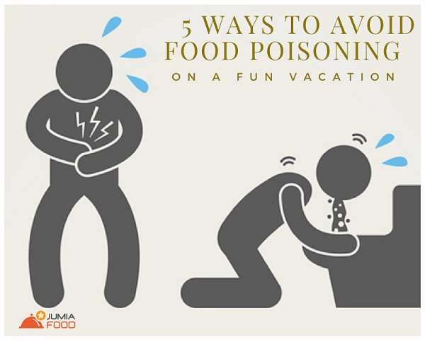 5 Ways To Avoid Food Poisoning On A Fun Vacation