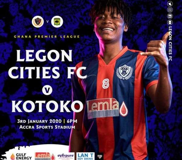 GPL: Legon Cities-Kotoko League Match To Kick Off 6PM On Friday